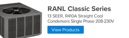 RANL Classic Series, 13 SEER, R410A Straight Cool Condenser Single Phase 208-230 V