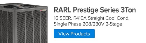 RARL Prestige Series 3 Ton, 16 SEER, R410A Straight Cool Condenser Single Phase 208/230V, 2-Stage With Comfort Control2