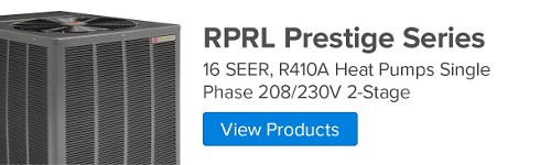 RPRL Prestige Series, 16 SEER, R410A Heat Pump Single Phase 208/230V   2-Stage - With Comfort Control 2